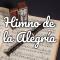 Letra del Himno de la Alegría ☺️ con Audio e Historia